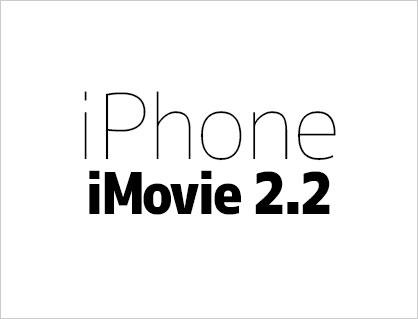 iPhoneで動画編集する方法 アプリiMovie(2.2)の使い方