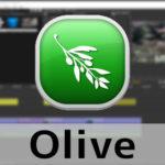 Oliveの使い方(1) 機能の紹介 動画編集ソフト オリーブ入門